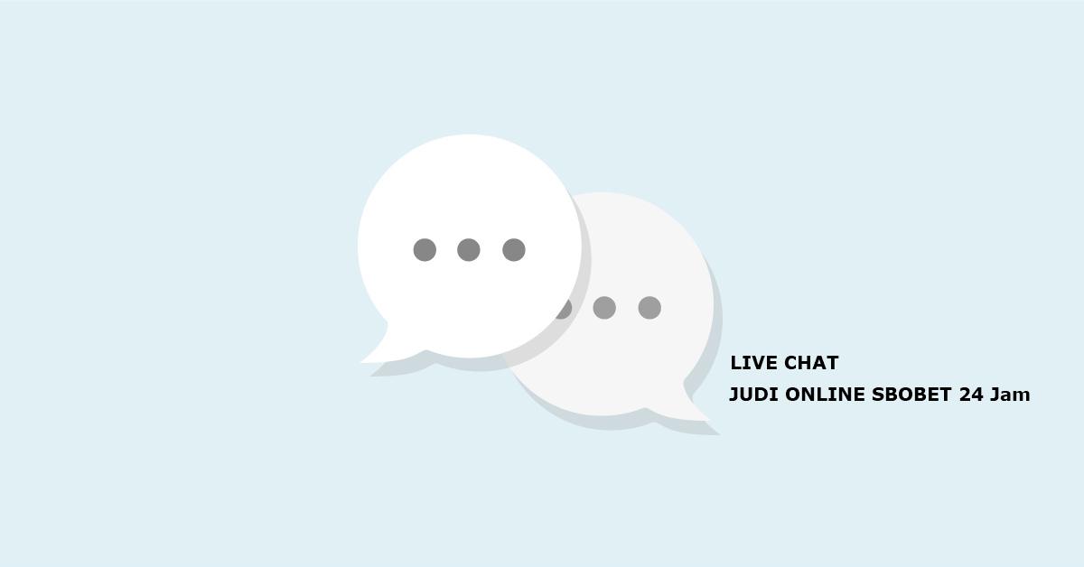 LiveChat Agen Resmi Taruhan Judi Online Terbesar di Indonesia